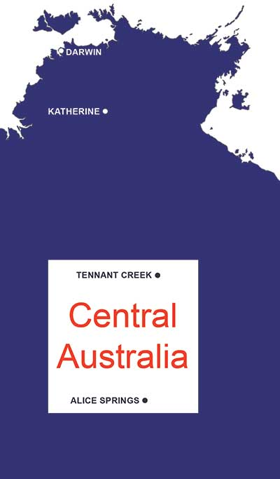 Map of Northern Territory highlighting Tennant Creek and Alice Springs in Central Australia